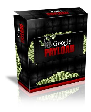 Google Payload – Latest Sensational Affiliate Marketing eBook