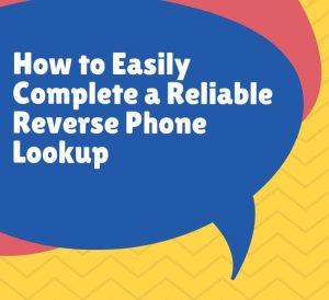 Reliable Reverse Phone Lookup