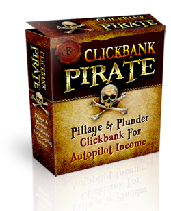 The Clickbank Pirates – CBPirates Review – Clickbank Pirates Rip Off Report