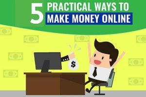 5 practical ways to make money online